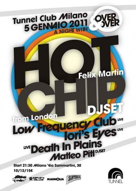 MERCOLEDI' 5 Gennaio 2011 @ Tunnel – HOT CHIP DJset + many more!