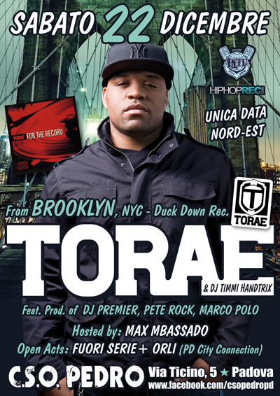 Sab 22/12 TORAE (Brooklyn prod. DJ Premier, Pete Rock, Large Pro, Marco Polo)