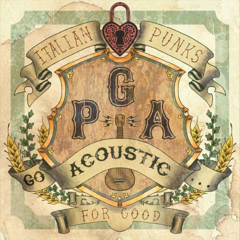Italian Punks Go Acoustic… For Good –  Perché anche i punks italiani hanno un cuore!