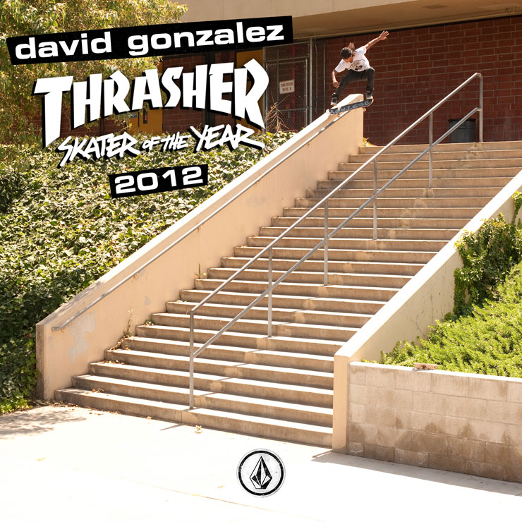 David Gonzalez is 2012 Thrasher Skater Of The Year!