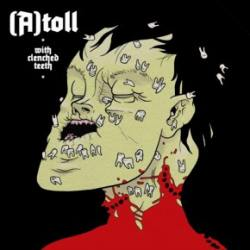 (A)toll - With Clenched Teeth