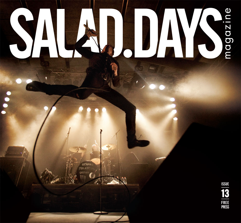 SALAD DAYS MAG #13 -The Autumn Issue – Out Now!!!