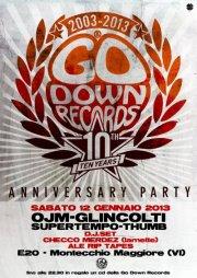 Per festeggiare i 10 anni della 'Go Down Records', sabato 12 gennaio, OJM + Glincolti + Supertempo + Thumb in concerto!