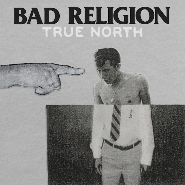 Bad Religion 'True North'