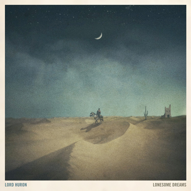 Lord Huron 'Lonesome Dreams'