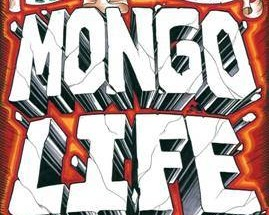 The-Mongoloids-Mongo-Life