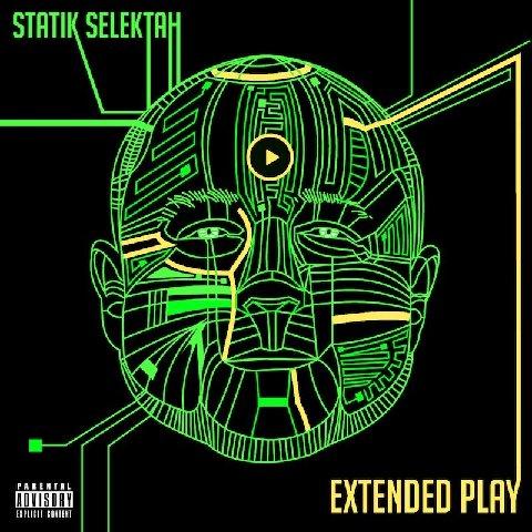 Statik Selektah 'Extended Play' album cover & features (Out June 18th)
