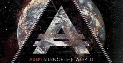 Adept - Silence The World