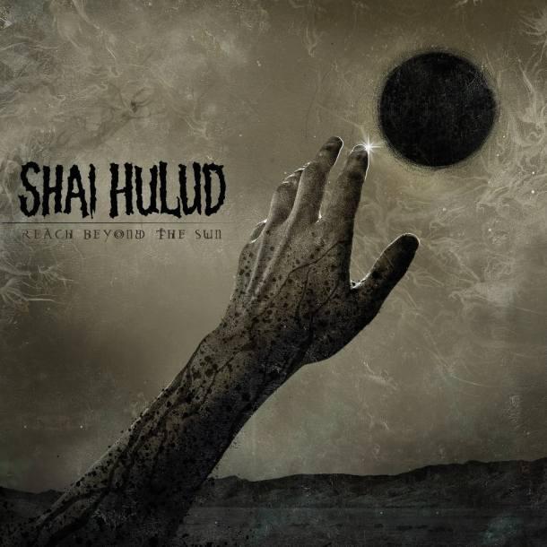 Shai Hulud 'Reach Beyond The Sun'