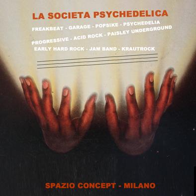 La Società Psychedelica / mer 20 marzo / Spazio Concept, Milano