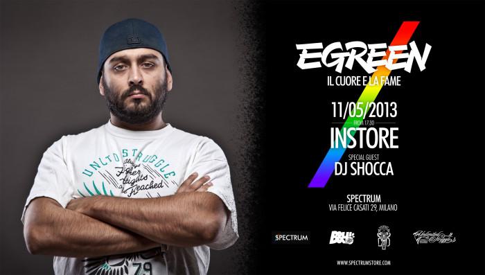 Egreen, 'Il Cuore E La Fame' – Spectrum Instore 11/05/2013
