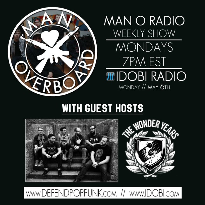 Man Overboard Radio announce guest hosts, The Wonder Years Monday 7pm EST on Idobi Radio
