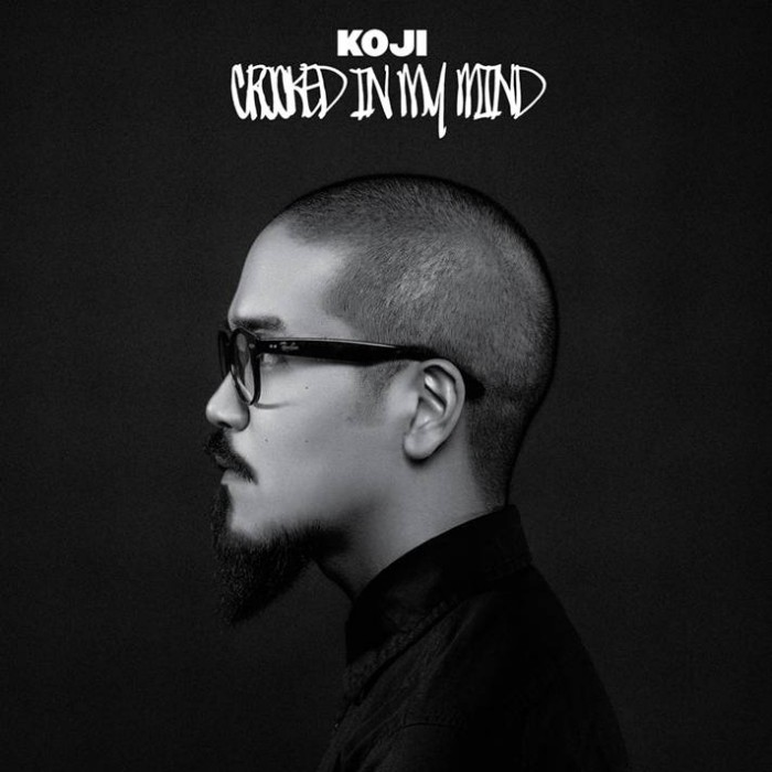 Koji 'Crooked In My Mind'