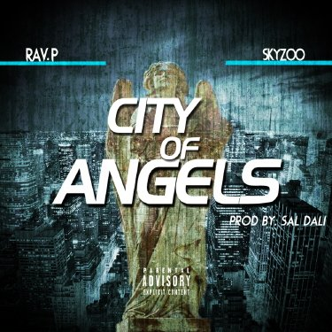 New Audio: Rav.P f/ Skyzoo 'City Of Angels'