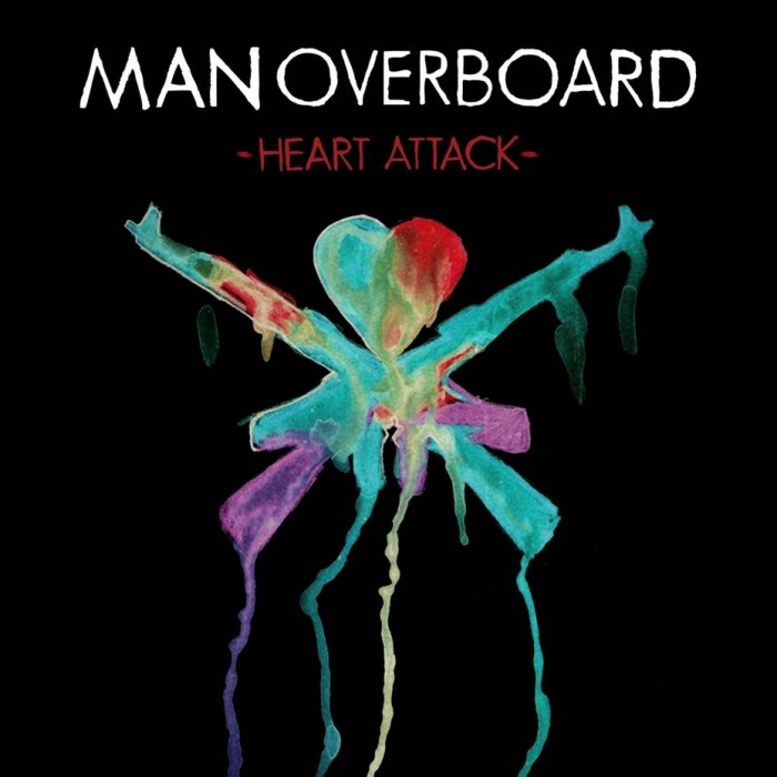 Man Overboard 'Heart Attack'