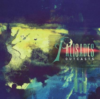 Palisades 'Outcasts'