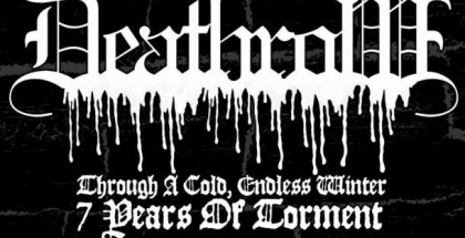 Deathrow - Though A Cold, Endless Winter. 7 Years Of Torment