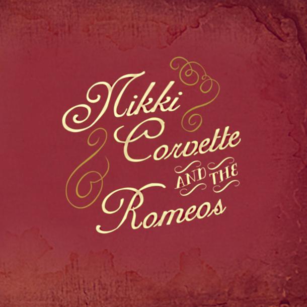 Nikki Corvette And The Romeos  'He's Gone/ Rockin' Romeos'