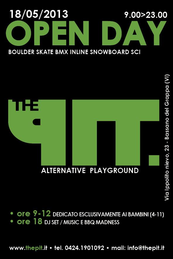 Open Day The Pit – Alternative Playground  sabato 18 maggio 2013