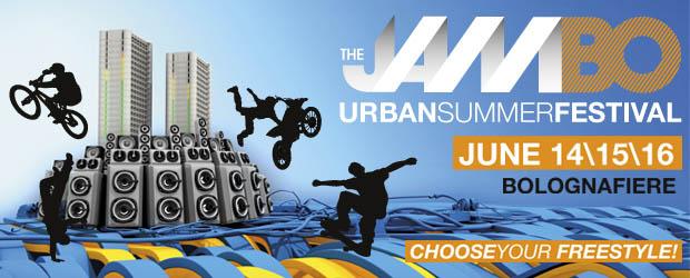 The JamBO Urban Summer Festival (Bologna Fiere 14.15.16 giugno)