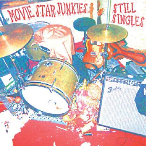 Movie Star Junkies 'Still Singles'