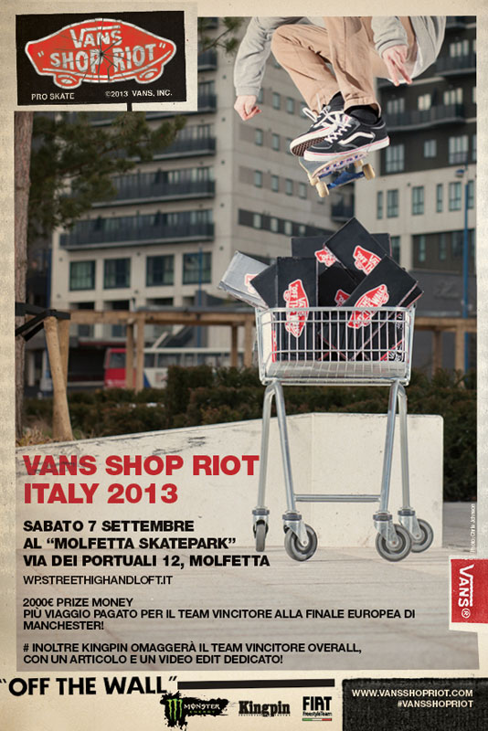 Vans Skate Shop Riot 2013 La più importante sfida internazionale tra skate shop