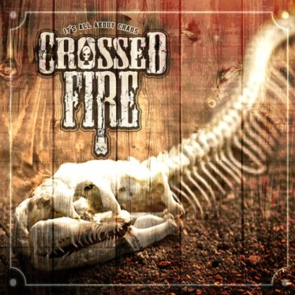 Crossed Fire 'It's All About Chaos'