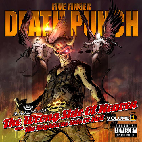 Five Finger Death Punch 'The Wrong Side Of Heaven And The Righteous Side Of Hell, Volume 1′