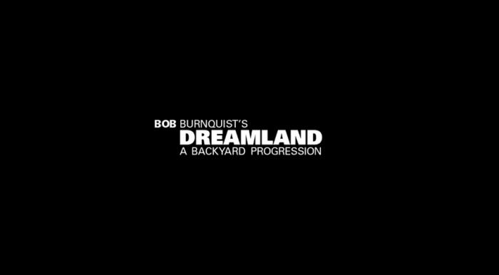 Bob Burnquist's 'Dreamland' – A Backyard Progression