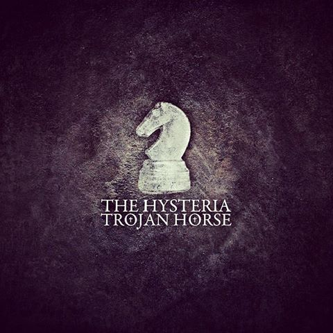 The Hysteria 'Trojan Horse'