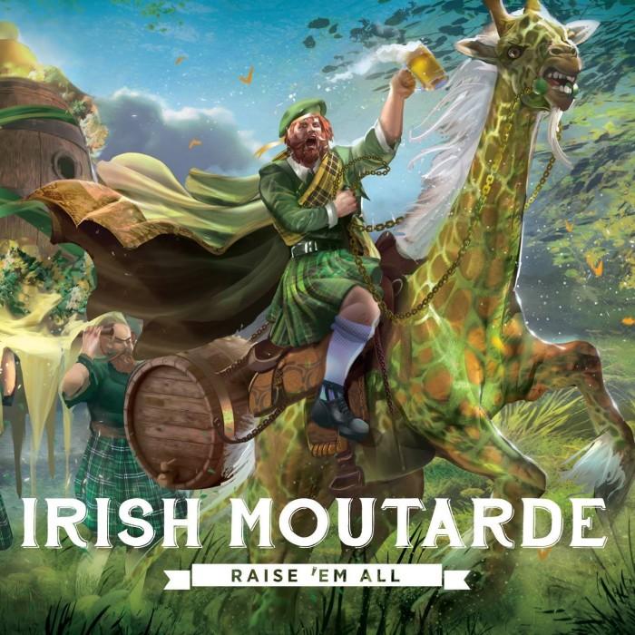 Irish Moutarde 'Raise 'Em All'
