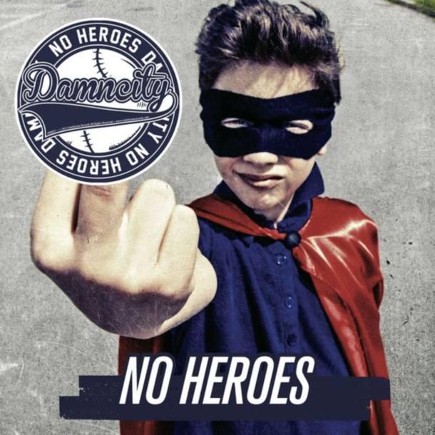 Damn City! 'No Heroes'