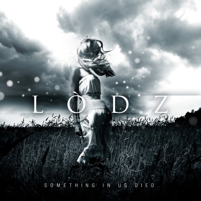 Lodz 'Something In Us Died'