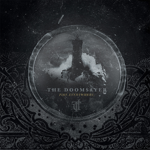 The Doomsayer 'Fire. Everywhere'