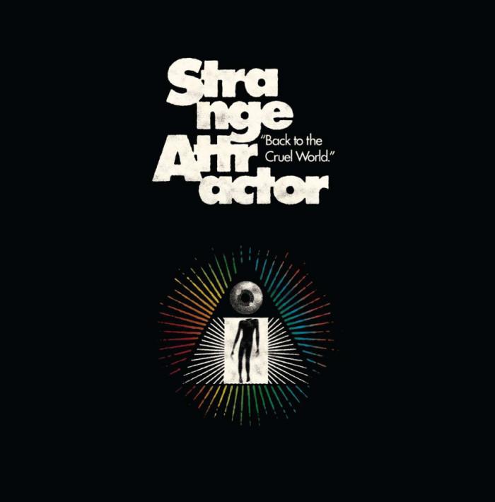 Strange Attractor 'Back To The Cruel World'