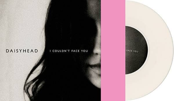 Daisyhead 'I Couldn't Face You'