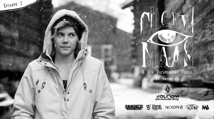 Follow Cheryl Maas in her new web series, 'Through My Eyes', an in-depth look at both sides of snowboardings cultures, competitive vs. freeride