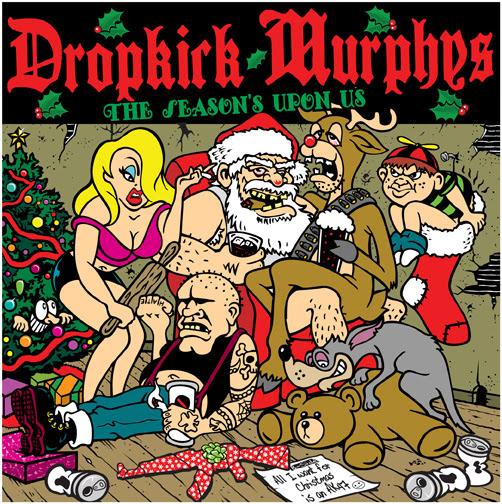 Happy Holidays from the Dropkick Murphys!