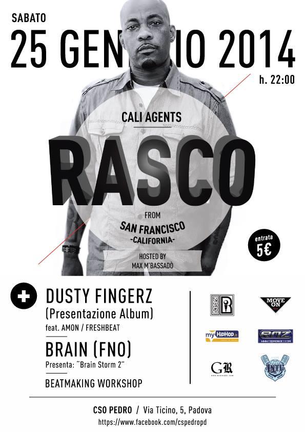 SAB 25/01/2014 RASCO/CALI AGENTS (CALI/SAN FRAN) + DUSTY FINGERZ feat. AMON + FRESHBEAT + BRAIN (FNO) MOVE ON FAM + BEATMAKING WORKSHOP @ CSO PEDRO PADOVA