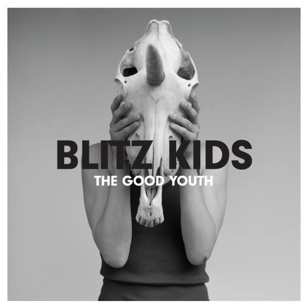 Blitz Kids 'The Good Youth'