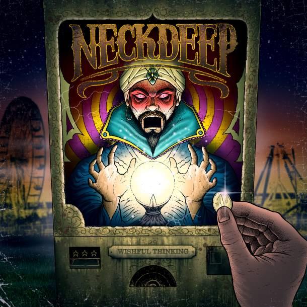 Neck Deep 'Wishful Thinking'