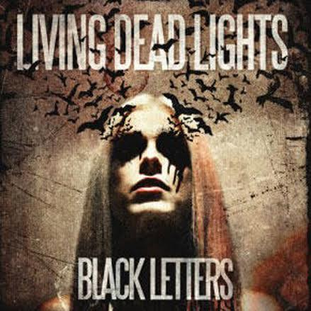 Living Dead Lights 'Black letters'