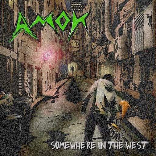 Amok 'Somewhere In The West'