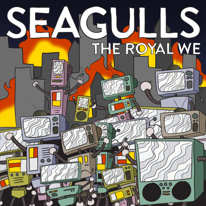 Seagulls 'The Royal We'