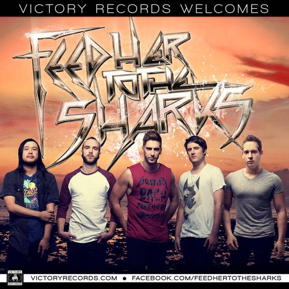 Victory Records welcomes Feed Her To The Sharks