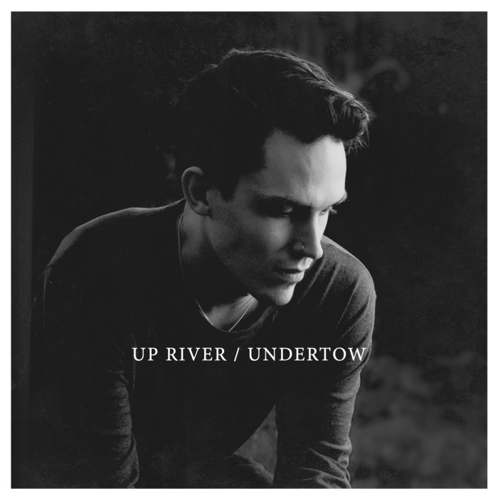 Up River 'Undertow'