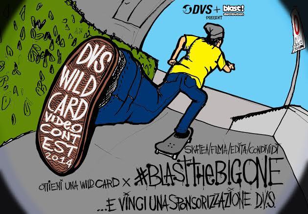DVS Wild Card Video Contest 2014 x Blast The Big One