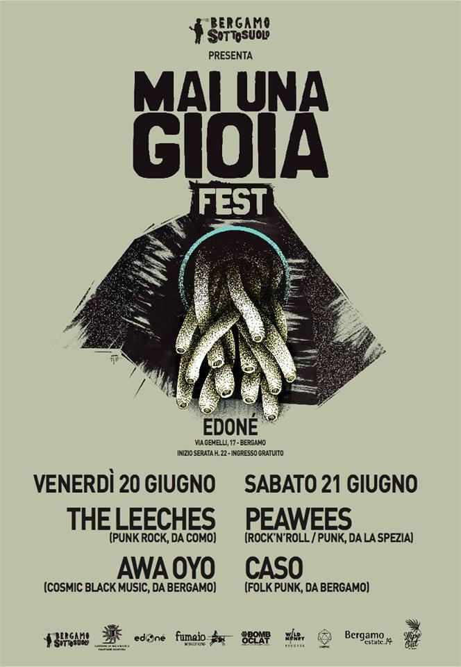 "Sottosuolo presenta ""Mai Una Gioia Fest"": The Peawees, The Leeches, Caso, Awa Oyo"