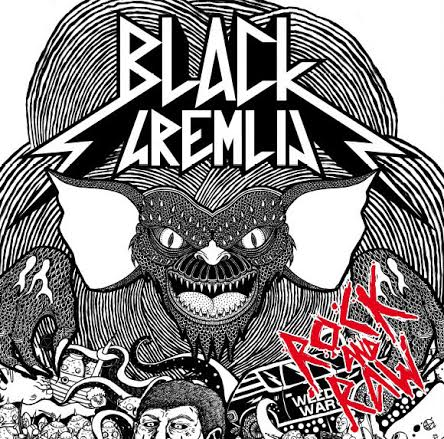 Black Gremlin 'Rock And Raw'