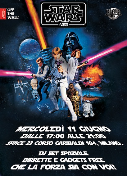 Star Wars by Vans party – mercoledì 11 giugno – ore 17